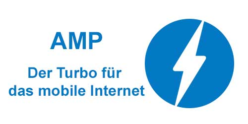 AMP (Accelerated Mobil Pages) – Der Turbo fürs mobile Internet
